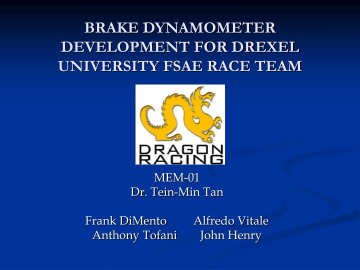 Brake dynamometer development for drexel university fsae race team