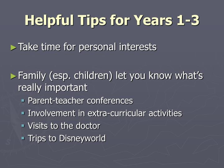 Helpful Tips for Years 1-3