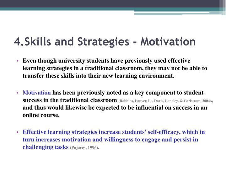 4.Skills and Strategies - Motivation