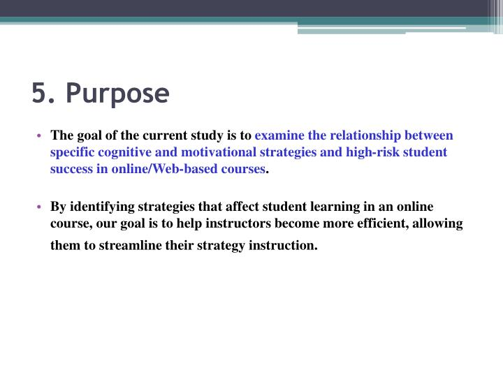 5. Purpose