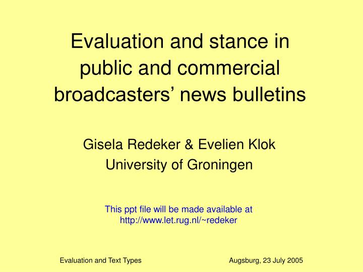 evaluation and stance in public and commercial broadcasters news bulletins n.