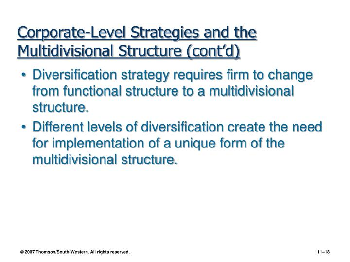 Corporate-Level Strategies and the Multidivisional Structure (cont'd)