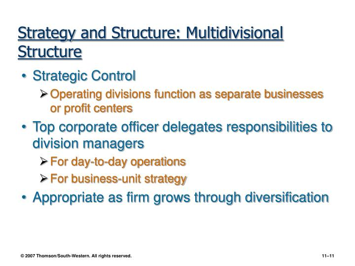Strategy and Structure: Multidivisional Structure