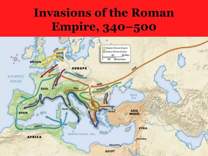 Invasions of the Roman Empire, 340–500