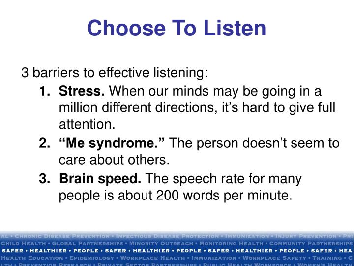 Choose To Listen