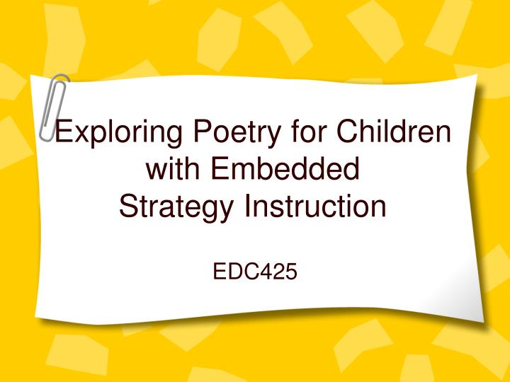 exploring poetry for children with embedded strategy instruction n.