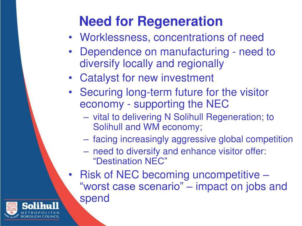 Need for Regeneration