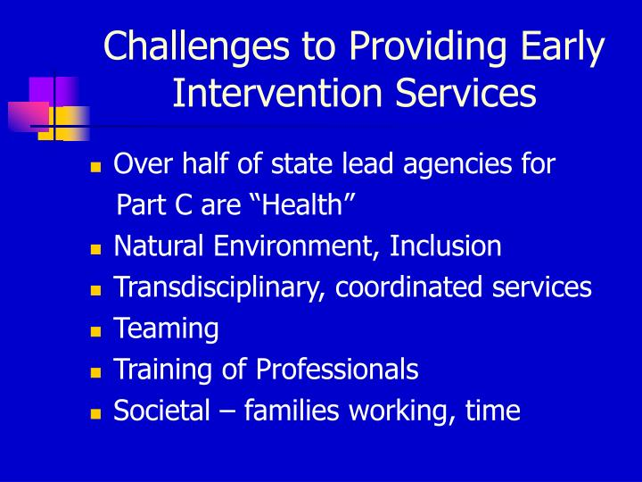 Challenges to Providing Early Intervention Services