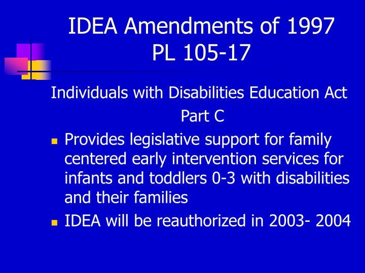 Idea amendments of 1997 pl 105 17