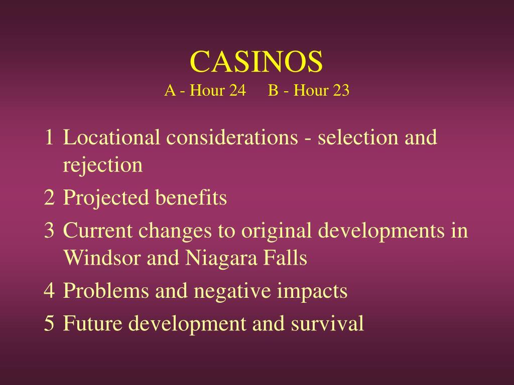 casinos a hour 24 b hour 23 l.