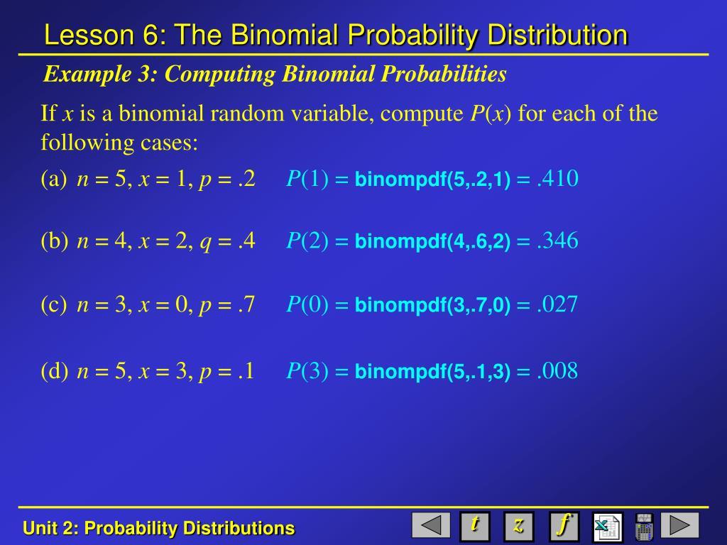 Example 3: Computing Binomial Probabilities