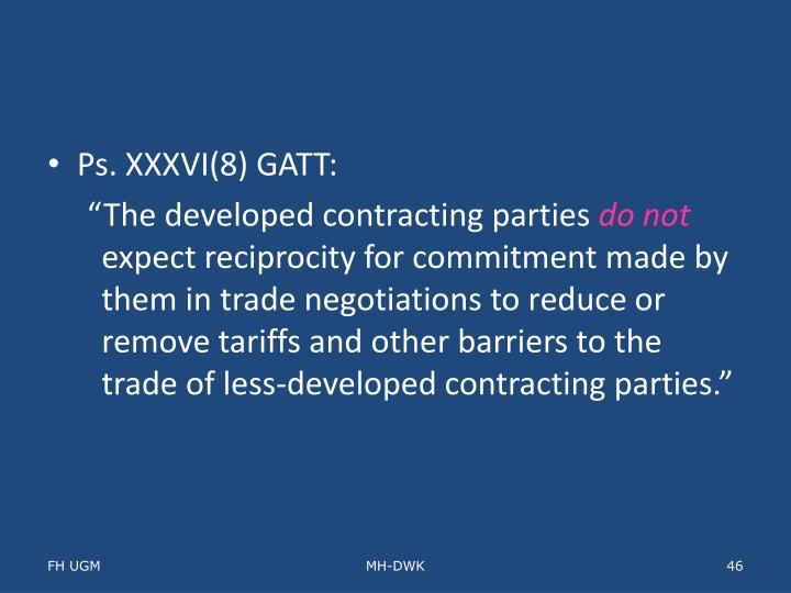 Ps. XXXVI(8) GATT: