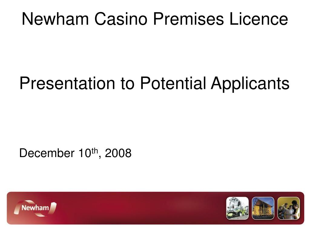 newham casino premises licence l.