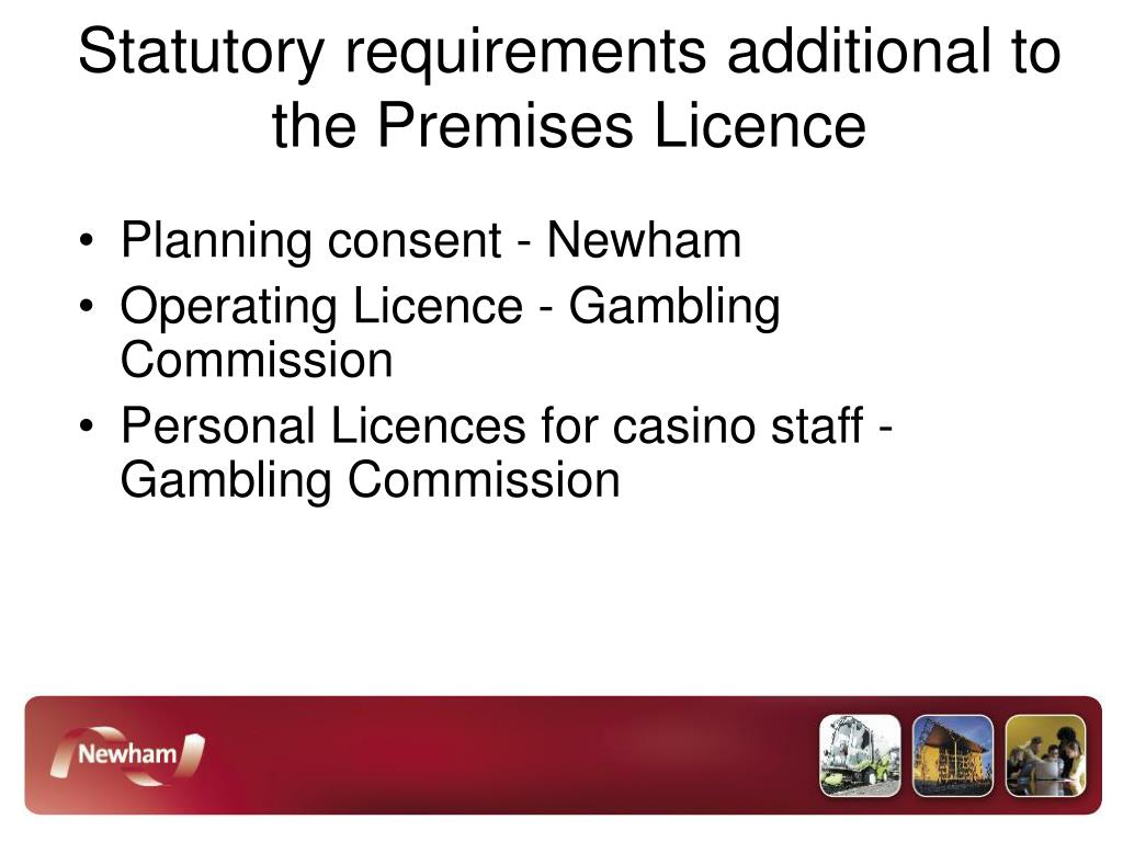 Statutory requirements additional to the Premises Licence