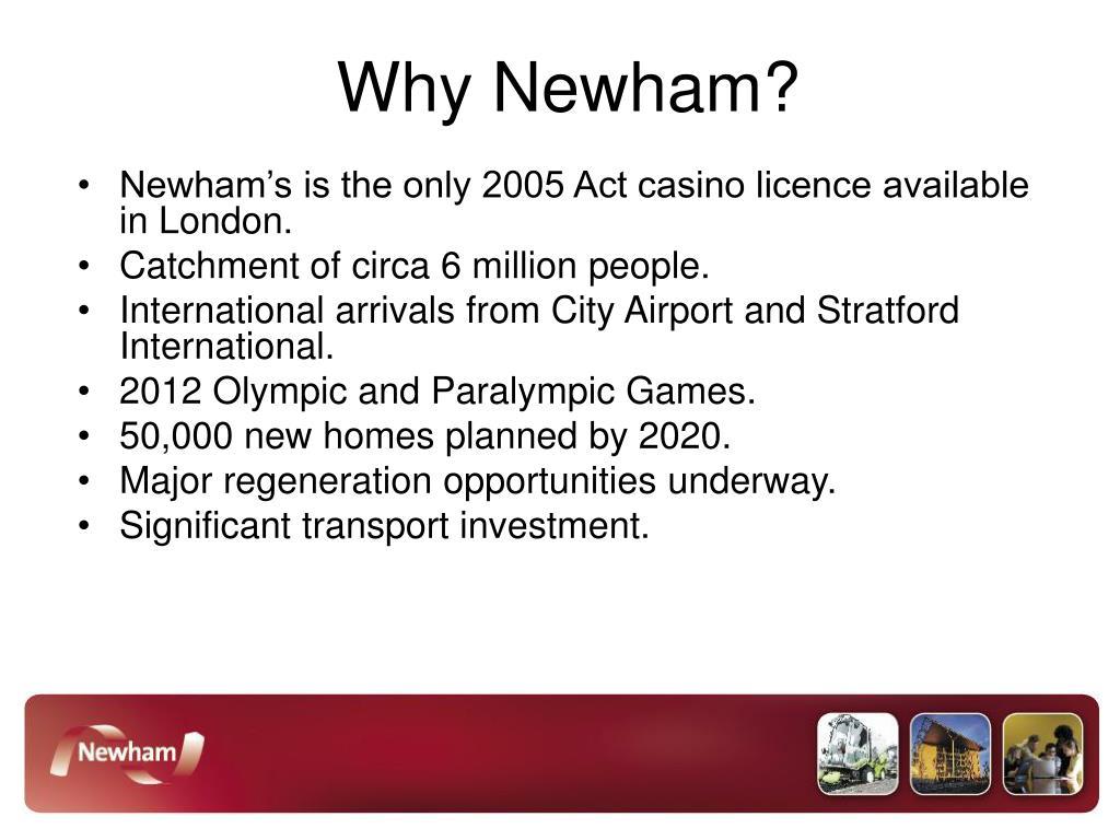 Why Newham?