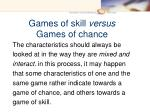 games of skill versus games of chance