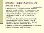 impacts of people s gambling on domains of life