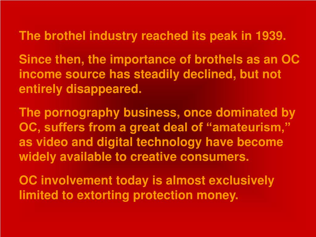 The brothel industry reached its peak in 1939.
