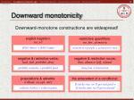 downward monotonicity