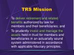 trs mission