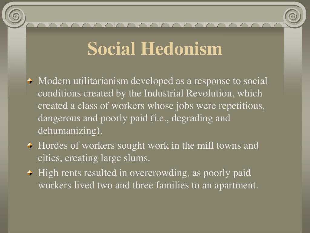 egoistic hedonism essay Start studying unit 2 essay ethics 2230 chattanooga state community college learn vocabulary, terms, and more with flashcards, games, and other study tools.