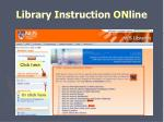 l ibrary i nstruction on line