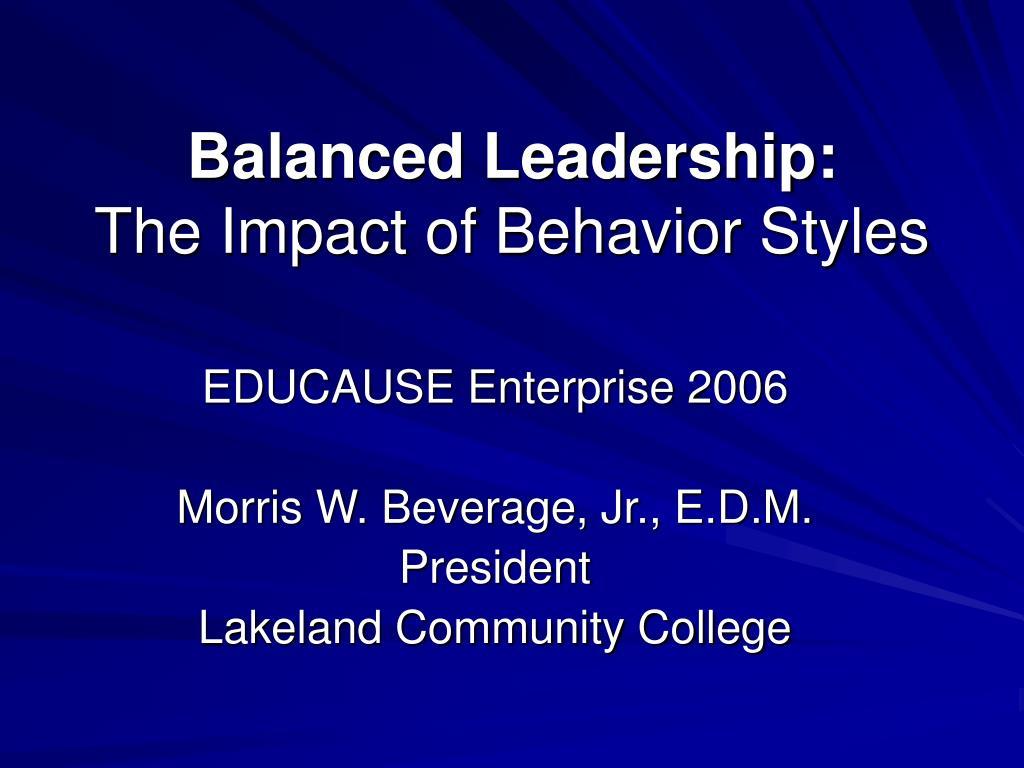 balanced leadership the impact of behavior styles l.