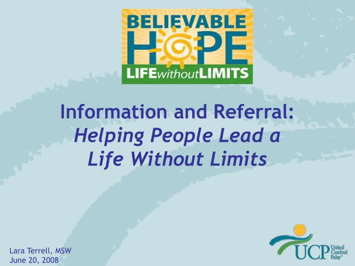 information and referral helping people lead a life without limits n.