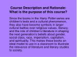 course description and rationale what is the purpose of this course