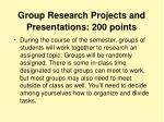 group research projects and presentations 200 points