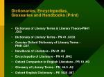 dictionaries encyclopedias glossaries and handbooks print
