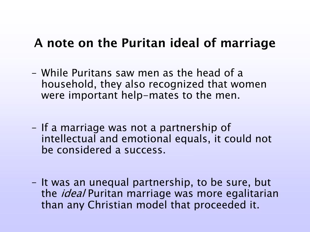 A note on the Puritan ideal of marriage