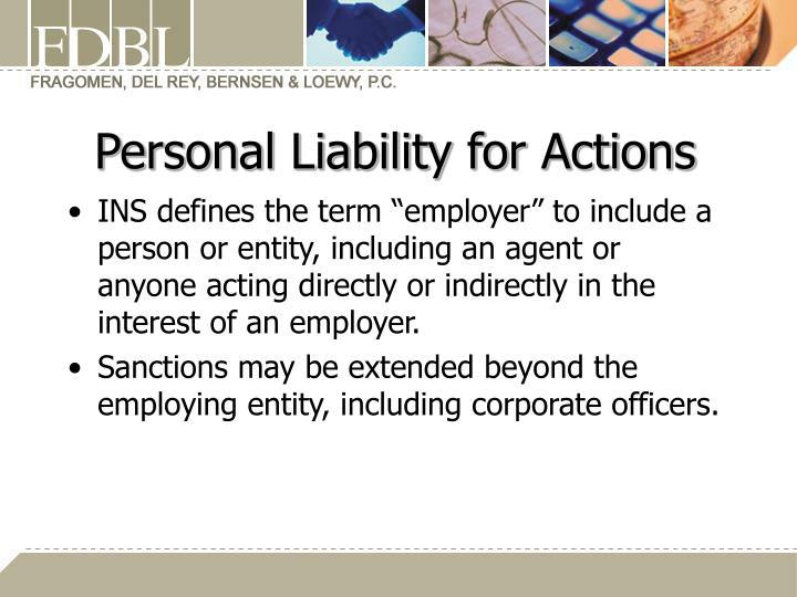 Personal Liability for Actions