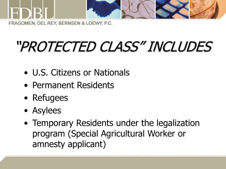 """""""PROTECTED CLASS"""" INCLUDES"""