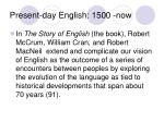 present day english 1500 now