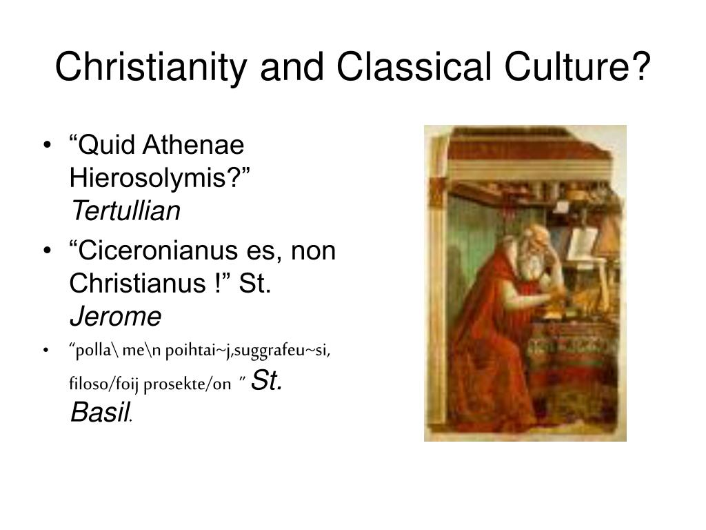 Christianity and Classical Culture?