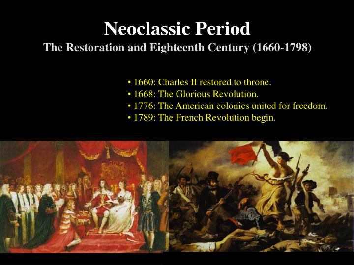 Neoclassic period the restoration and eighteenth century 1660 1798