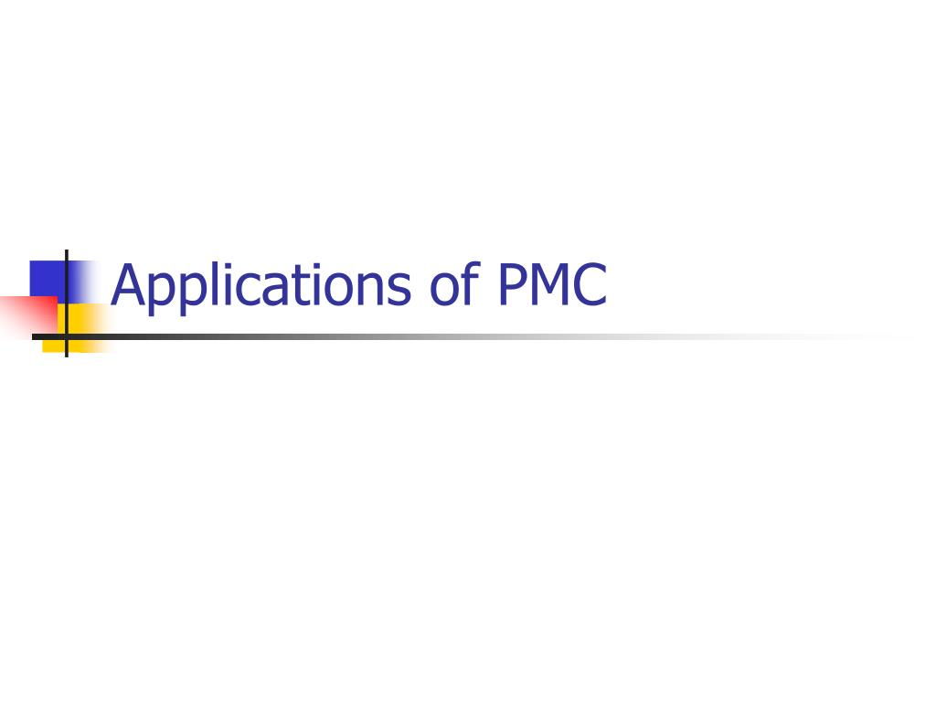 applications of pmc l.