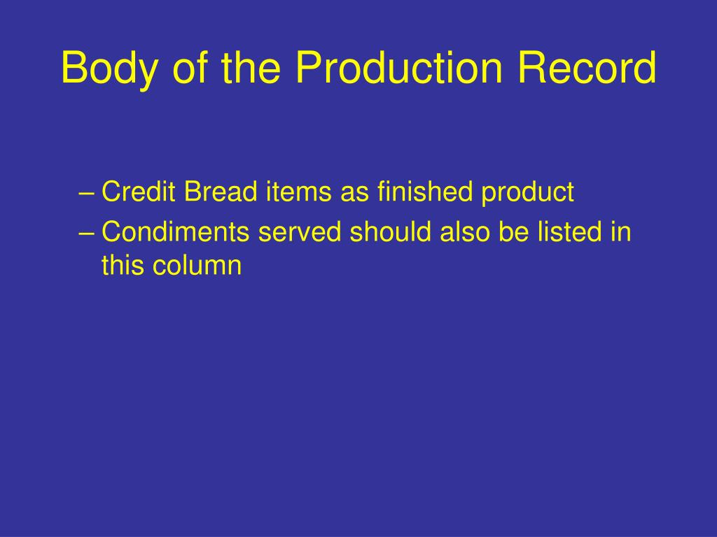 Body of the Production Record