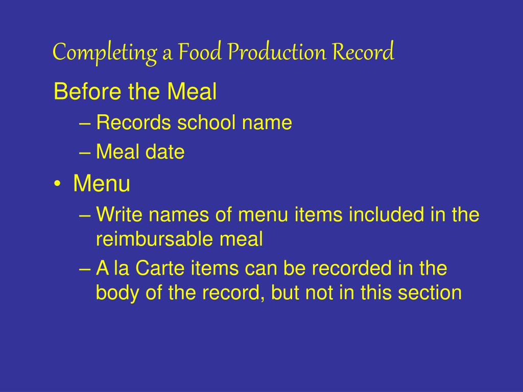 Completing a Food Production Record