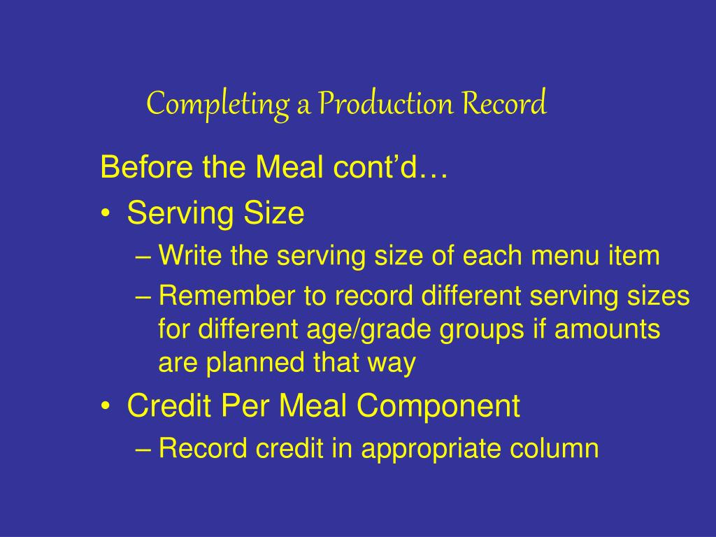 Completing a Production Record