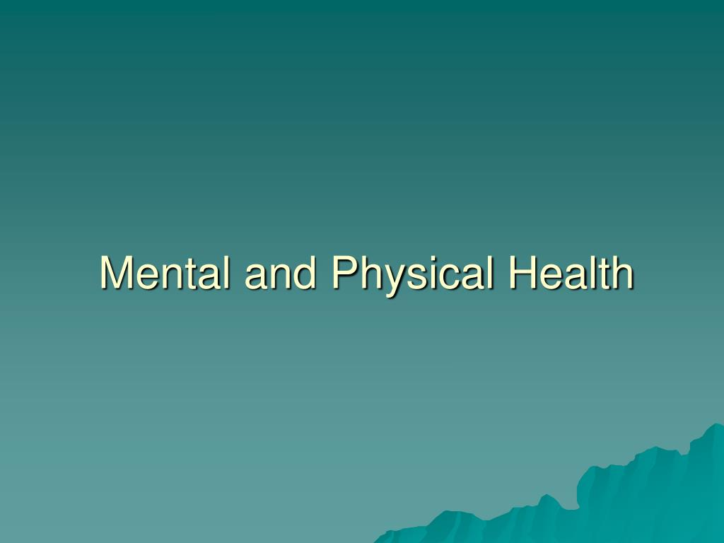 mental and physical health l.