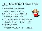 ex crinkle cut french fries