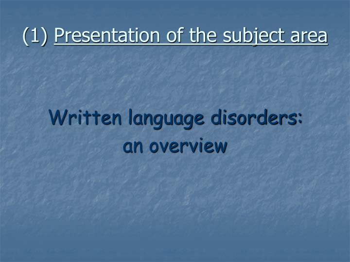 1 presentation of the subject area