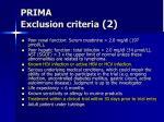 prima exclusion criteria 2