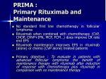 prima primary rituximab and maintenance