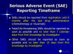 serious adverse event sae reporting timeframe