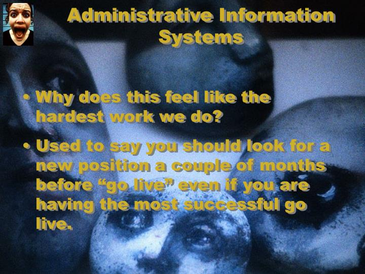 Administrative Information Systems