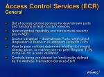 access control services ecr general