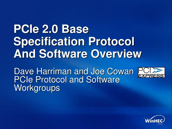 pcie 2 0 base specification protocol and software overview n.